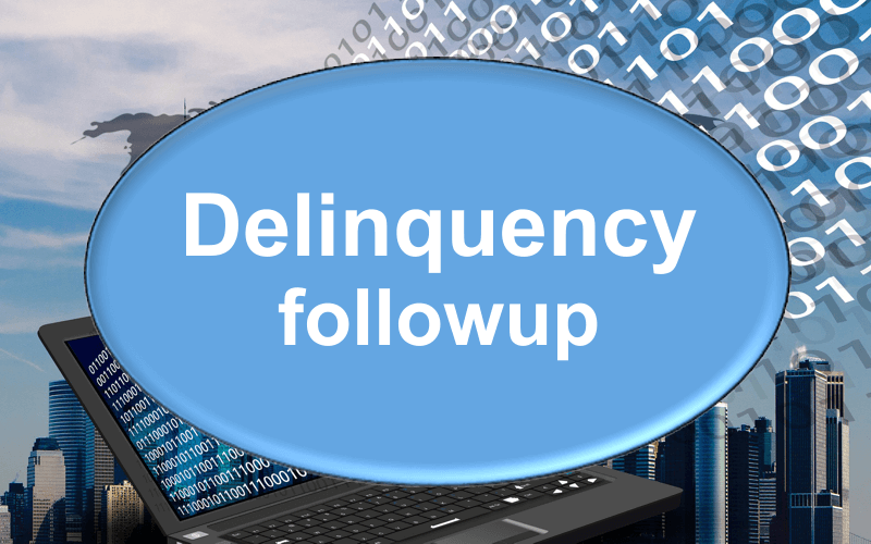 delinquency follow up
